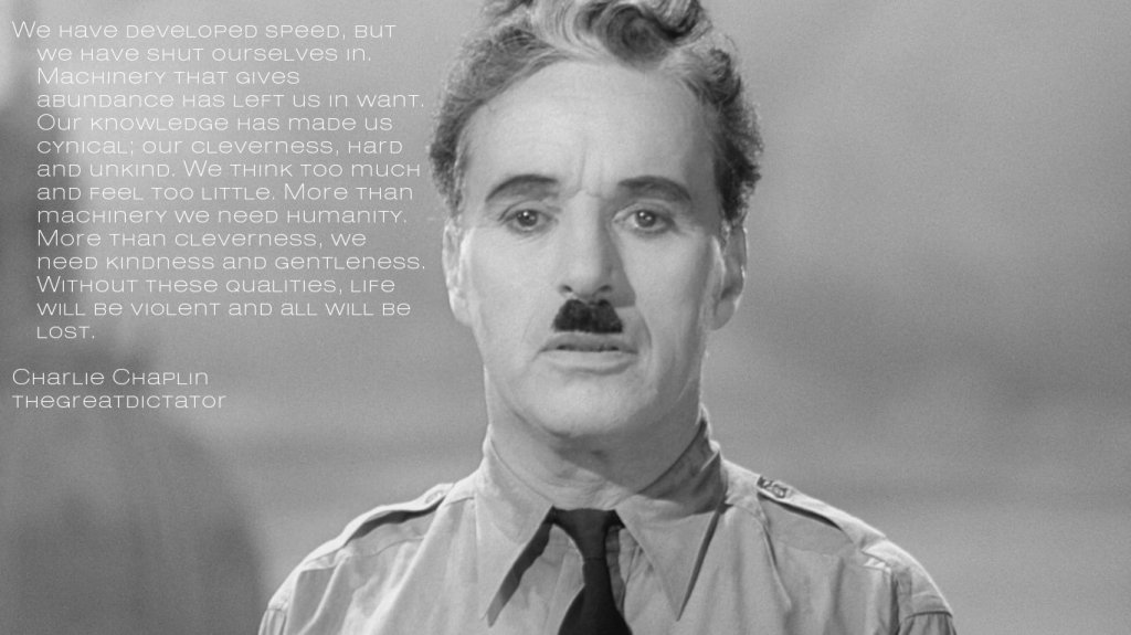Charlie Chaplin - Final Speech from The Great Dictator