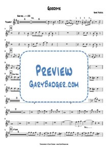 Save Ferris - Goodbye - Trumpet chart. Transcribed by Gary Badger - www.GaryBadger.com