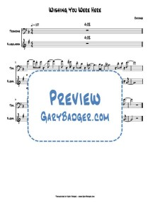 Chicago - Wishing You Were Here - Flugelhorn Trombone charts. Transcribed by Gary Badger - www.GaryBadger.com